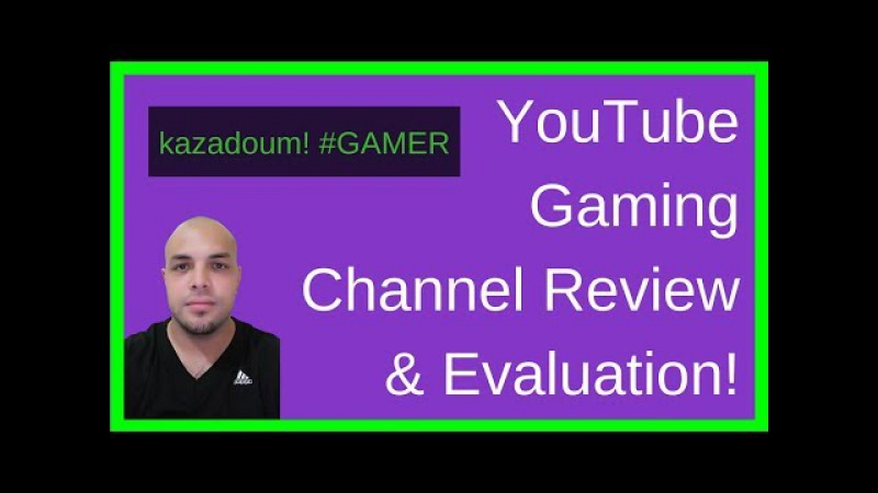 Gaming Channel Evaluation YouTube Channel Review (Jan 2018)