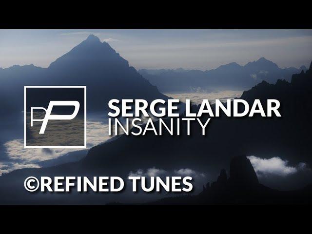 Serge Landar - Insanity [Original Mix]