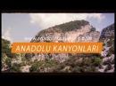 Anadolu Kanyonları