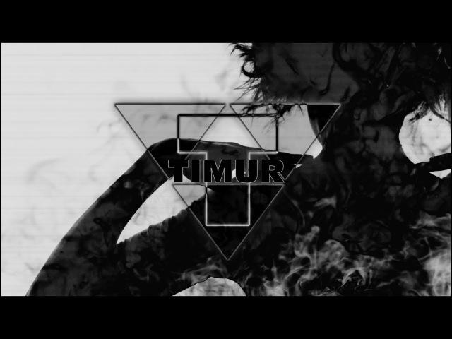 TIMUR – ОНОТМАЙЫМ