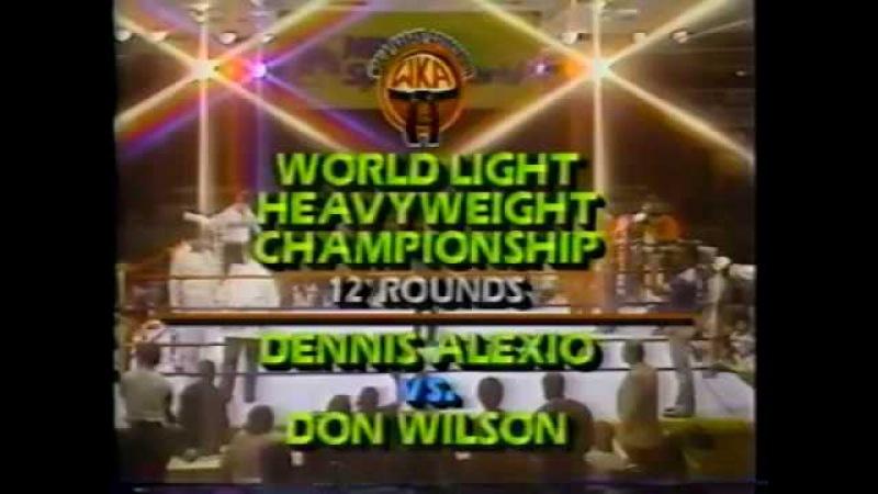 Don Wilson vs Dennis Alexio