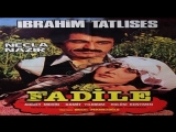Ibrahim Tatlises - Fadile  Film  (Me titra shqip)  for Bilal Elagöz