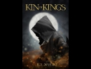 Brian Narro - The Kin of Kings. Part 1 [ Fantasy. Brad C. Wilcox ]