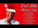 Paul Anka - Christmas Songs (FULL ALBUM)