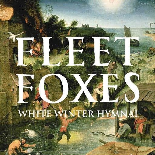 Fleet Foxes альбом White Winter Hymnal