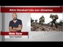 7 Mete Yarar Afrin Harekatı'nda son dönemeç YouTube