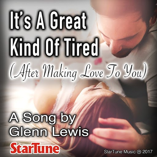 Glenn Lewis альбом It's a Great Kind of Tired (After Making Love to You)