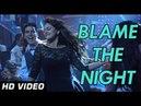 Blame The Night Holiday Official HD Video Song ft Akshay Kumar Sonakshi Sinha Arijit Singh