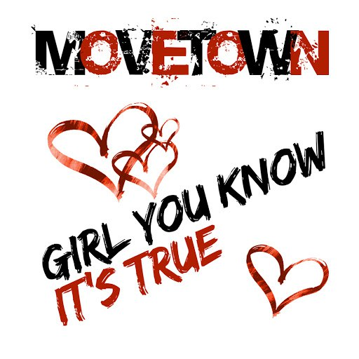 Movetown альбом Girl You Know Its True