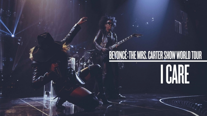 Beyoncé - I Care (Live at The Mrs. Carter Show World Tour)