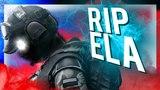 R.I.P Ela - Rainbow Six Siege