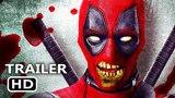DEADPOOL 2 Zombie Wade Wilson Trailer NEW (2018) Ryan Reynolds Superhero Movie HD