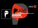 Techno music with Gorddino @PlazmaRecords Podcast 269 Periscope