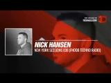 #Techno #music with Nick Hansen - New York Sessions 038 (FNOOB Techno Radio) #Periscope