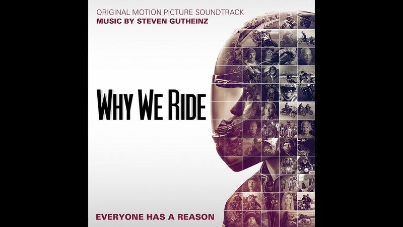 Почему мы ездим на мотоциклах Why We Ride