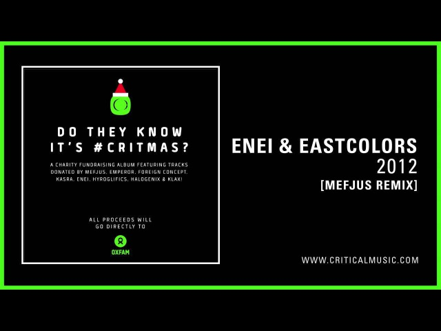 Enei Eastcolors - 2012 [Mefjus remix] (Do They Know It's CRITMAS?)