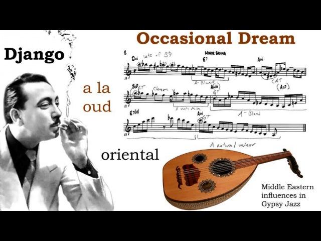 DJANGO a la oud MINOR SWING Occasional Dream