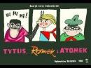 БЕЗ ОЗВУЧКИ Tytus, Romek i A'Tomek księga 1