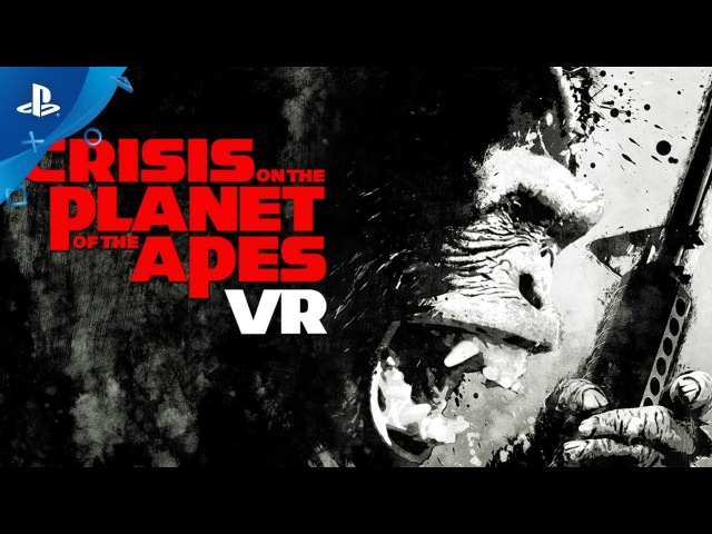 Crisis on the Planet of the Apes – Announce Teaser Trailer | PS VR