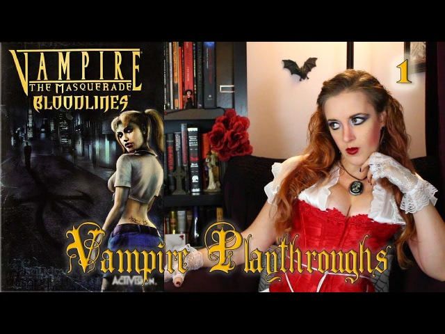 Vampire Playthroughs Vampire the Masquerade Bloodlines Part 1
