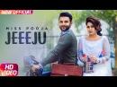 Jeeeju Miss Pooja Ft Harish Verma G Guri Latest Punjabi Song 2017 Speed Records