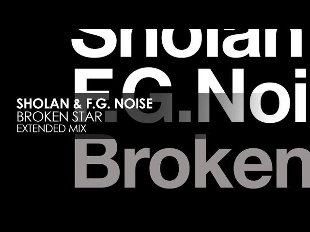 Sholan F G Noise Broken Star Pure Trance Recordings