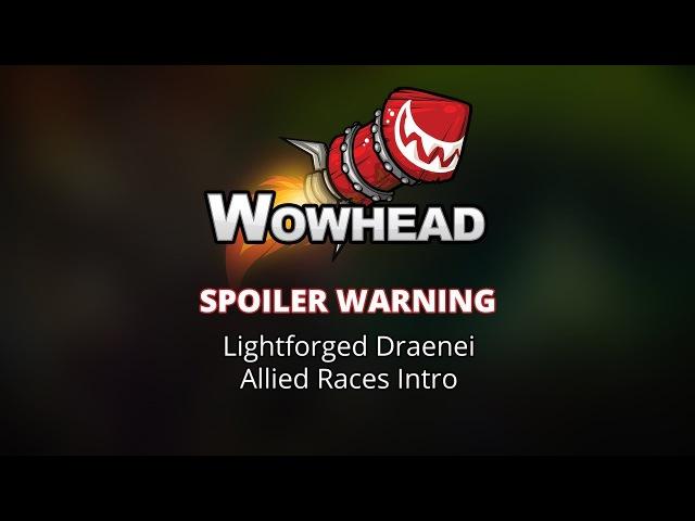 Lightforged Draenei Allied Race Intro