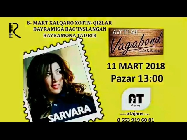 Afisha Sarvara 11 mart Turkiya shahrida konsert beradi 2018