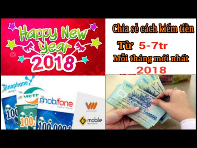 Chia sẻ bí kíp kiếm tiền từ 5 - 7tr/tháng bằng điện thoại mới nhất 2018