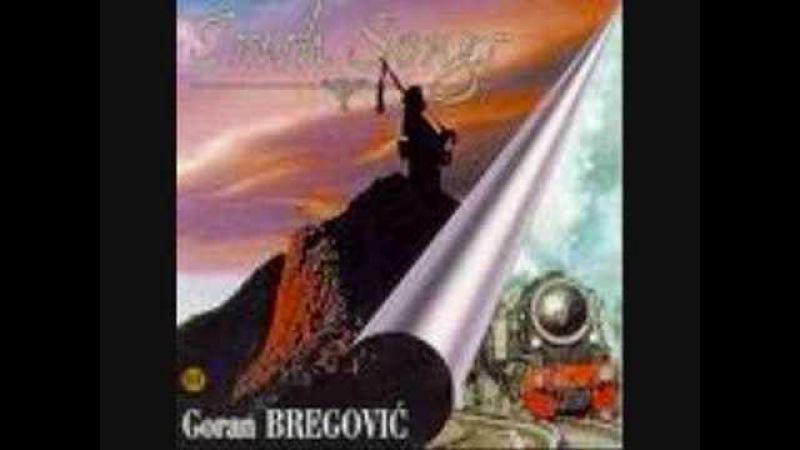 Goran Bregovic - Ev chistr ´Ta, Laou!