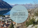 Climbing Kotor Castle - Montenegro