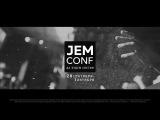 JEM CONF 2017 - Ток-шоу Сила видения