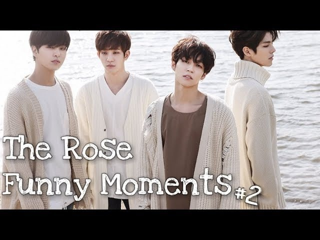 THE ROSE (더로즈) FUNNY MOMENTS 2