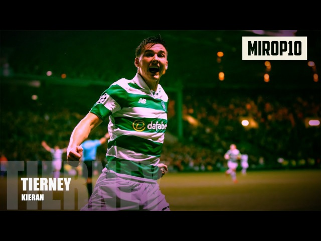 KIEREN TIERNEY ✭ CELTIC ✭ THE PERFECT LEFT BACK ✭ Skills Goals ✭ 2017 ✭