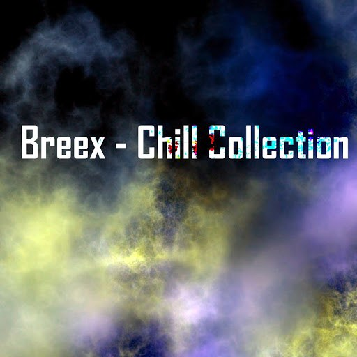 Breex альбом Chill Collection