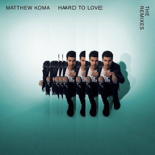 Matthew Koma альбом Hard To Love (The Remixes)
