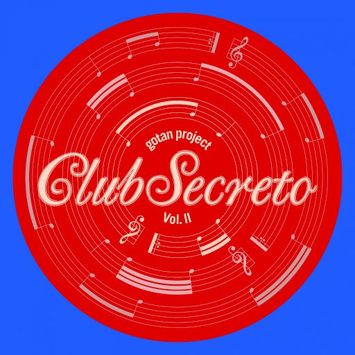 Gotan Project альбом Club Secreto, Vol. 2