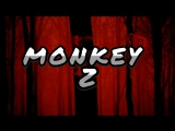 MONKEY Z ( ЭПОХА ВОЗРОЖДЕНИЯ )
