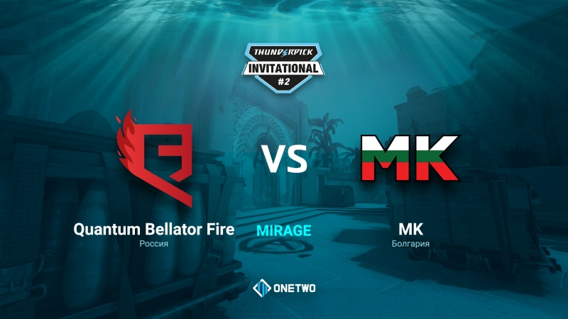 Thunderpick Invitational 2 Quantum Bellator Fire vs MK BO1 by Afor1zm