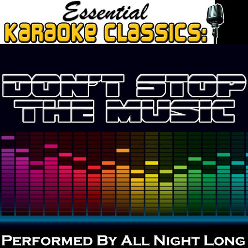 All Night Long альбом Essential Karaoke Classics: Don't Stop the Music