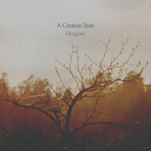 A Cerulean State альбом Omgjord