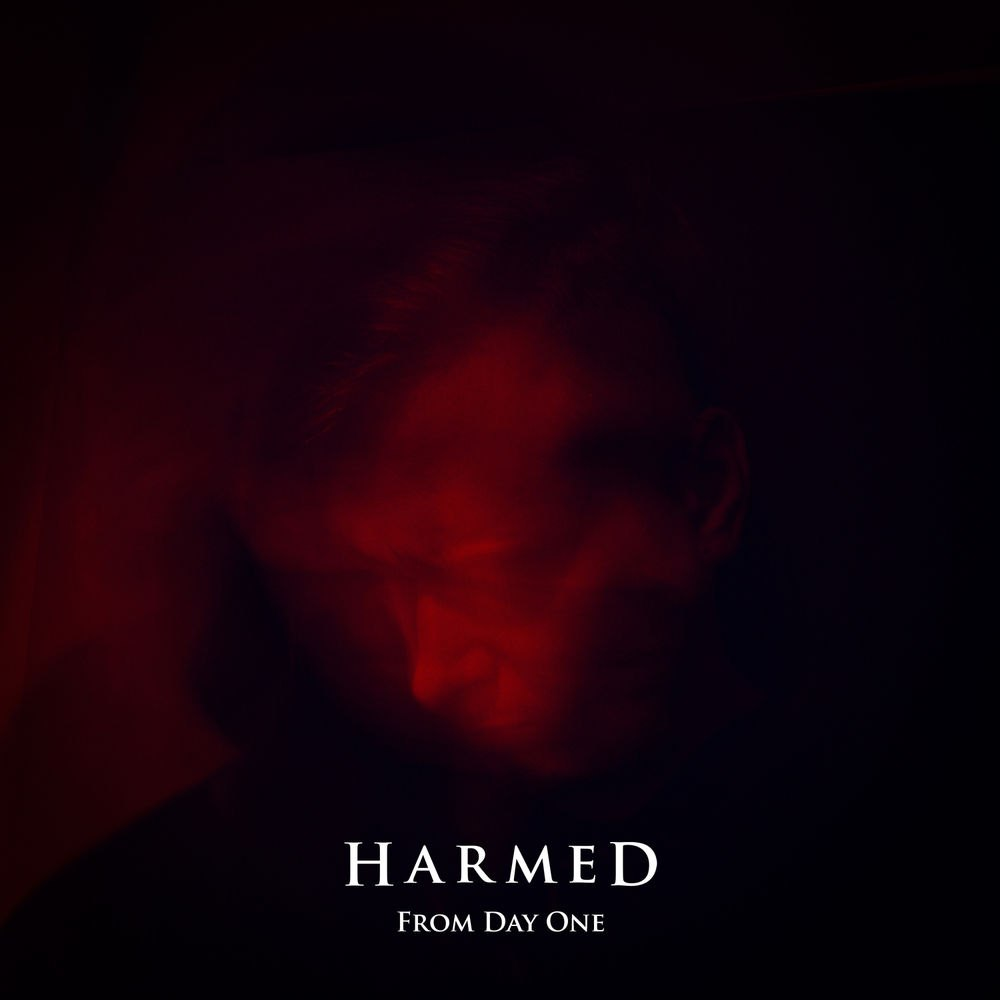 Harmed - From Day One [EP] (2017)