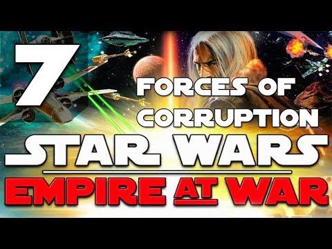 Star Wars Empire At War Forces of Corruption(Финал) - Максимальная Сложность - Прохождение 7