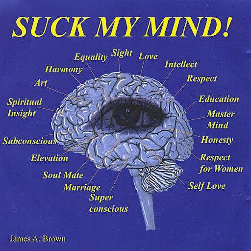 James Brown альбом Suck My Mind!