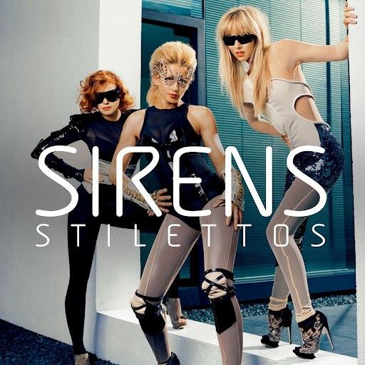 Sirens альбом Stilettos