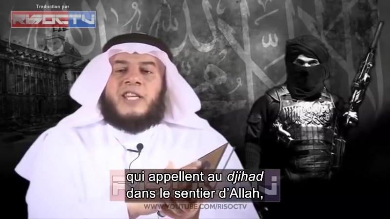 Un cheikh saoudien - « Le terrorisme est recommandé par la charia » ( lien en bas )