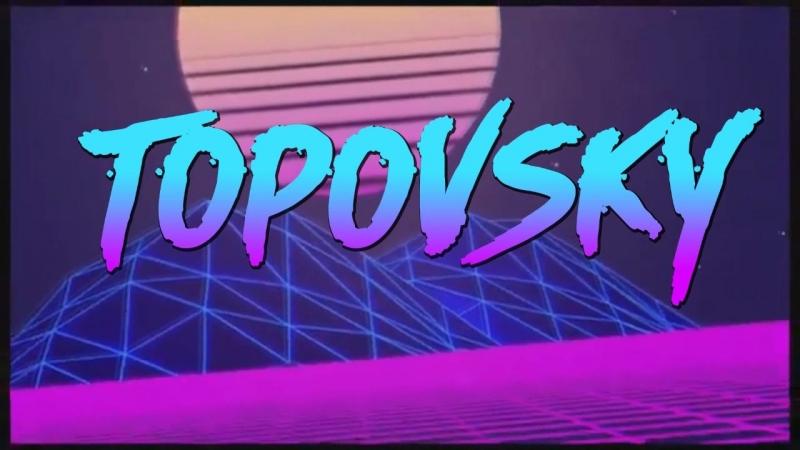 Интро SASHA TOPOVSKY №3