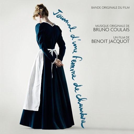 Bruno Coulais альбом Journal d'une femme de chambre (Bande originale du film)