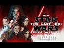 Как Следовало Закончить Фильм Звёздные войны Последние джедаи