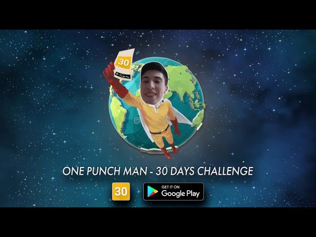 [INTRO] ONE PUNCH MAN - 30 ДНЕЙ CHALLENGE